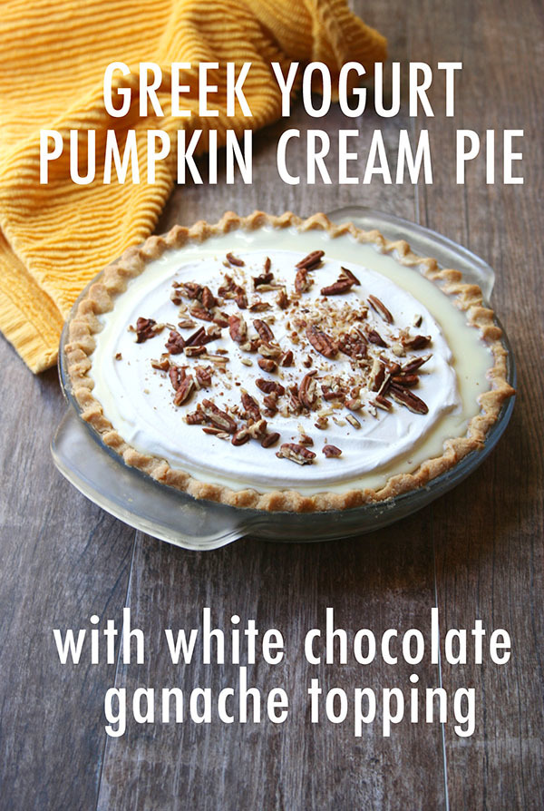 Greek Yogurt Pumpkin Cream Pie With White Chocolate Ganache