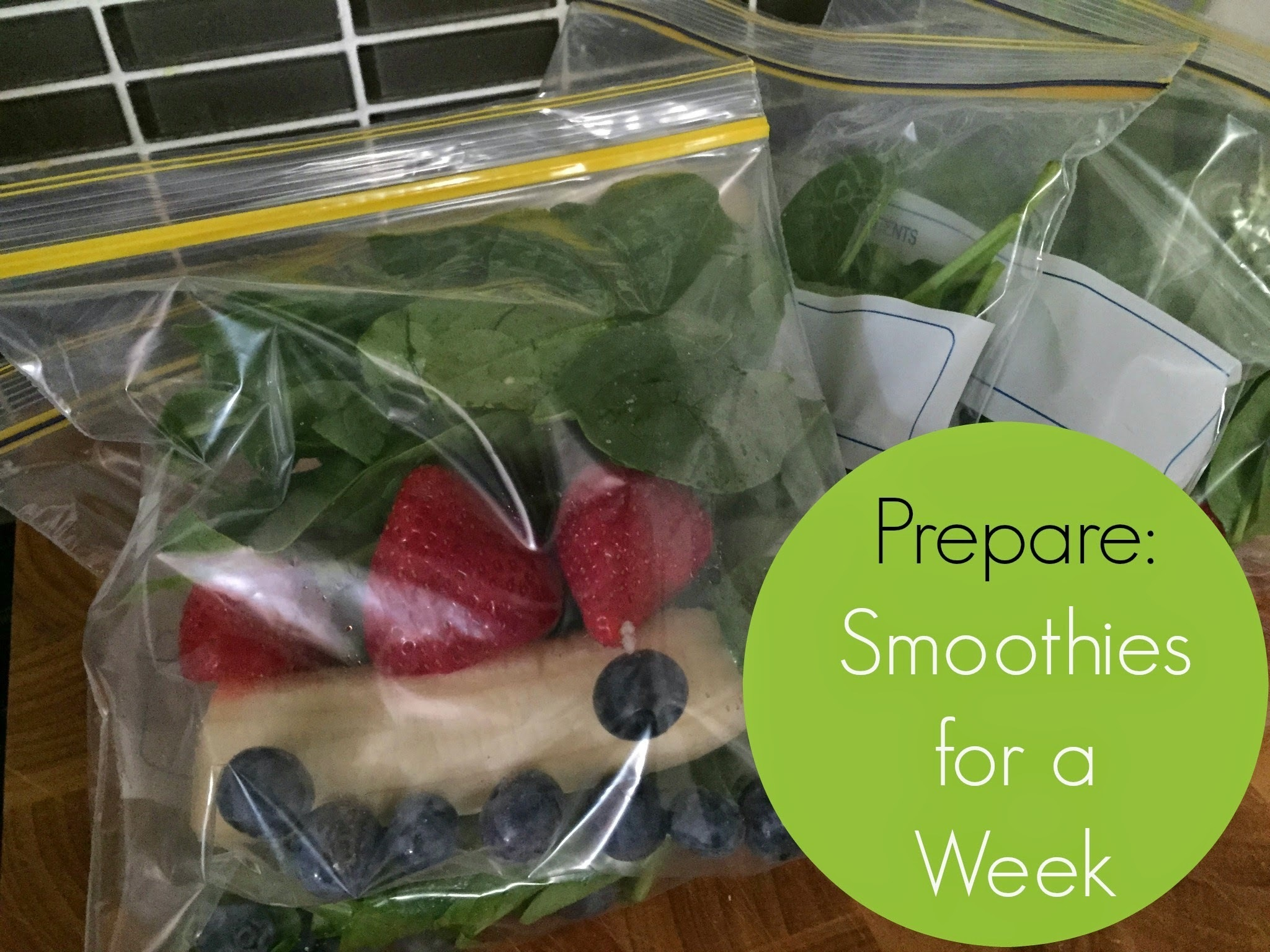 Prepare: Smoothies for A Week