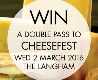Countdown Cheesefest is coming! Double pass giveaway
