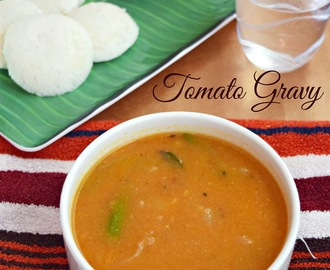 Tomato gravy (without coconut)  / Side dish For Idli / Dosa