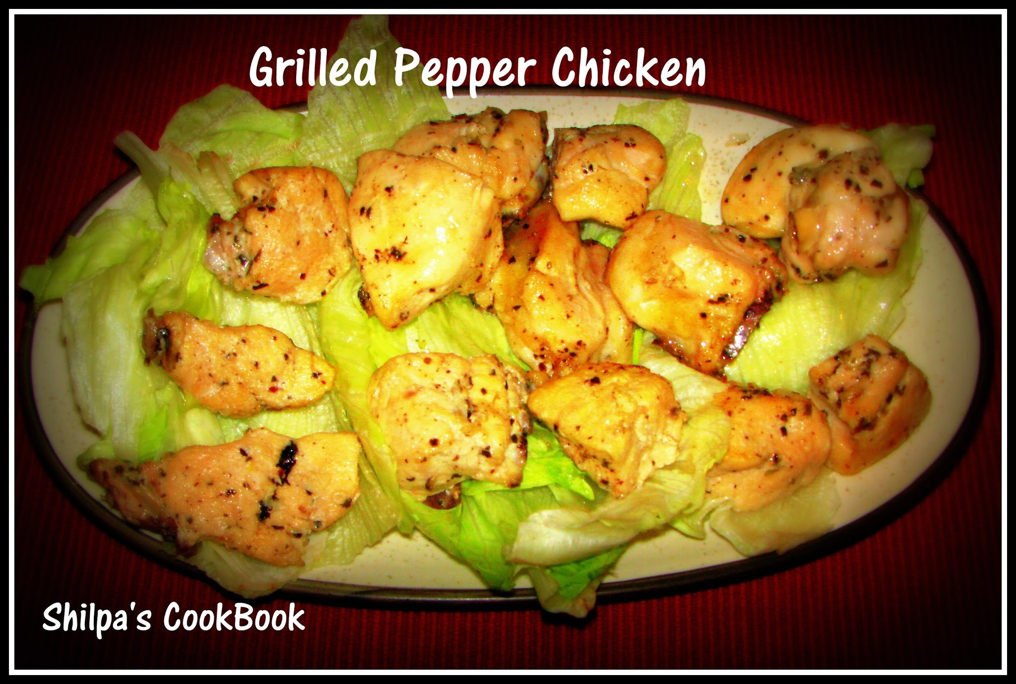 Grilled Pepper Chicken