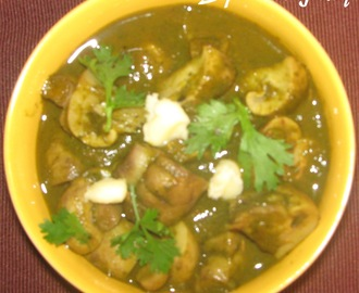 Khumb Palak - Mushrooms in Spinach Gravy (North Indian style)
