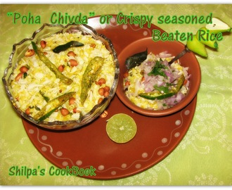 """Poha Chivda"" or Crispy Seasoned Beaten Rice - An Anytime healthy snack"