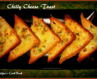 Chilly Cheese Toast - Anytime Snack