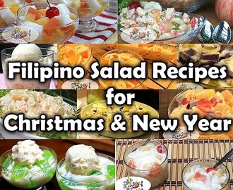 Filipino Christmas and New Year Salad Recipes