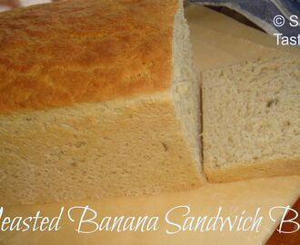 We Knead To Bake #31 : Yeasted Banana Sandwich Bread