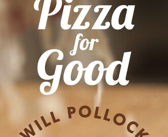 'Pizza for Good' #QuotableMondays: High-tech Pizza? Yes!