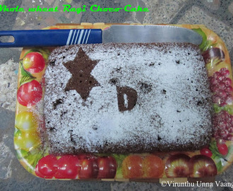 WHOLE WHEAT RAGI CHOCO CAKE