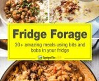 Fridge Forage: 30+ Recipes From the Pantry