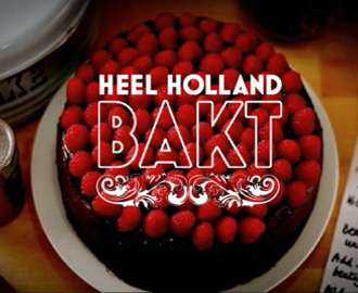 Heel Holland bakt?