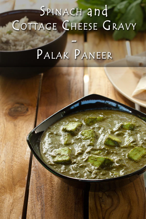 Spinach and Cottage Cheese gravy – Palak Paneer