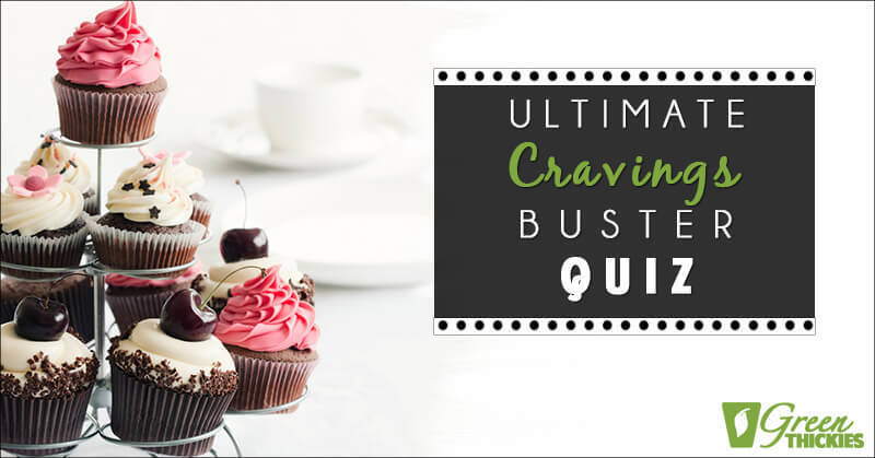 Ultimate Cravings Buster Quiz