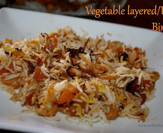 Vegetable layered/Dum Biryani