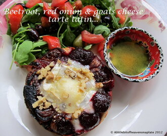 Beetroot, red onion & goats cheese tarte tatin - recipe