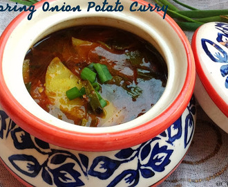 Spring Onion Potato Curry / Hare Pyaz aur Aloo ki Sabzi