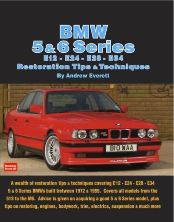 BMW 5 & 6 Series: E12 E24 E28 E34 Restoration Tips & Techniques (Pa...