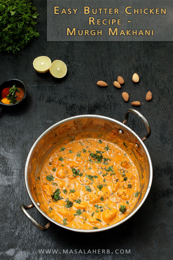 Easy Butter Chicken Recipe – Murgh Makhani