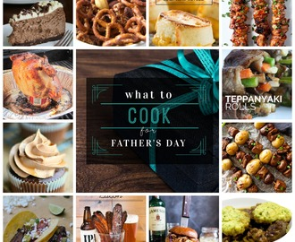 what to cook for Fathers Day