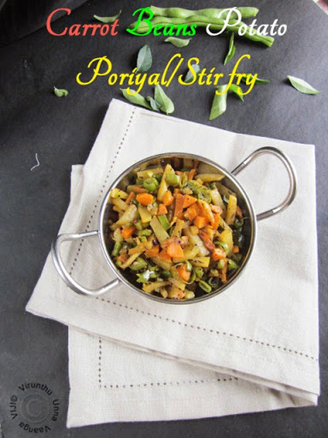 CARROT BEANS POTATO STIR FRY I CARROT BEANS ALOO PORIYAL I HEALTHY VEGETABLE STIR FRY