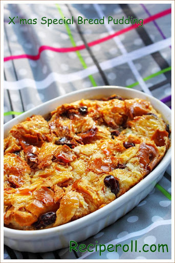 Bread Pudding for Christmas