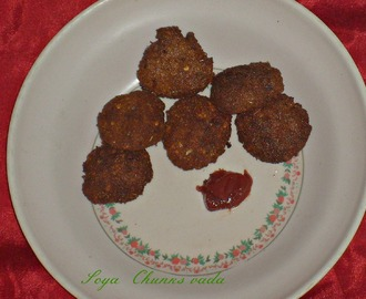 Soya Chunks Vada | Tea Time Snacks
