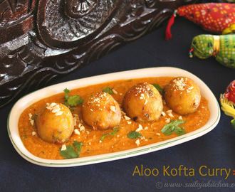 Aloo Kofta Curry Recipe / Potato Kofta Curry / Kofta Curry Recipe