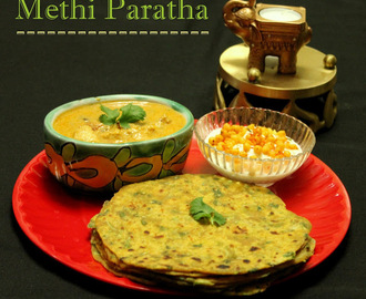 Methi Paratha Recipe/ Methi Roti Recipe / Methi Ka Paratha Recipe / Fenugreek Paratha