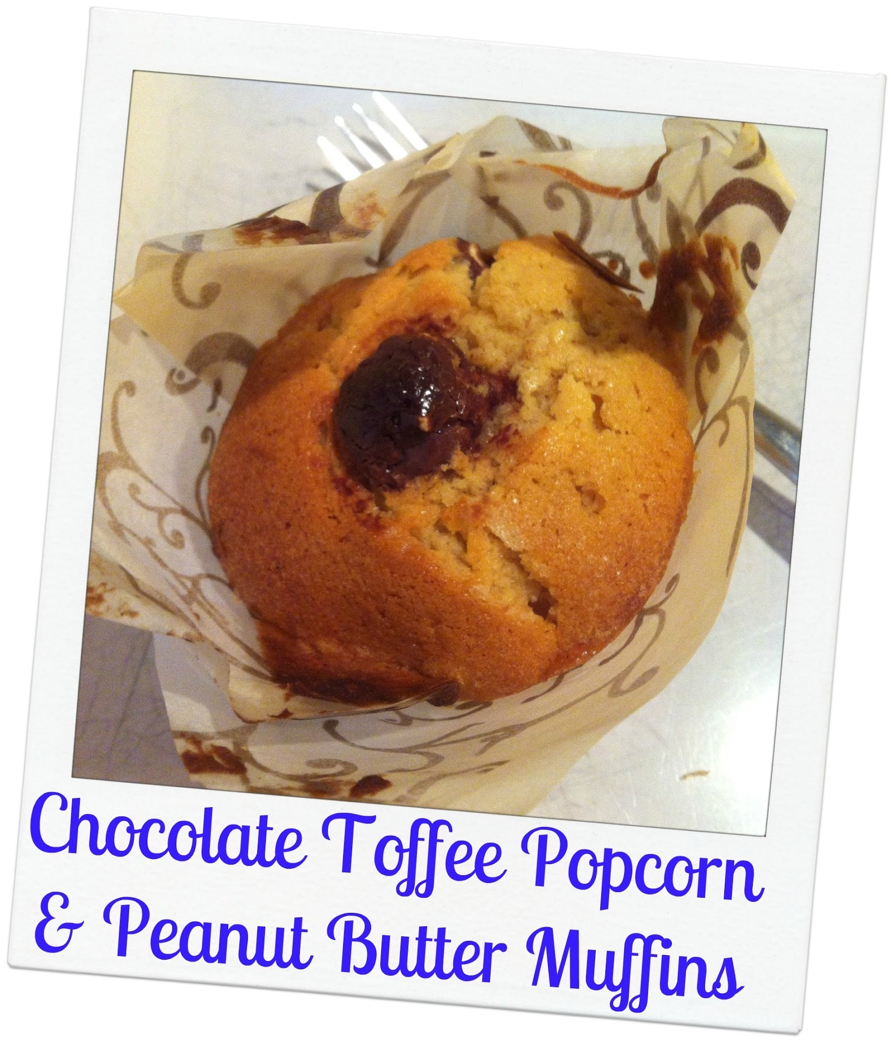 Chocolate Toffee Popcorn & Peanut Butter Muffins