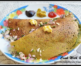 PESARATTU DOSA RECIPE / HARA MOONG DAL CHEELA / GREEN GRAM CREPES