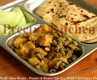 Besan Wali Aloo Beans / Potato & Beans Stir Fry With Chickpeas Flour