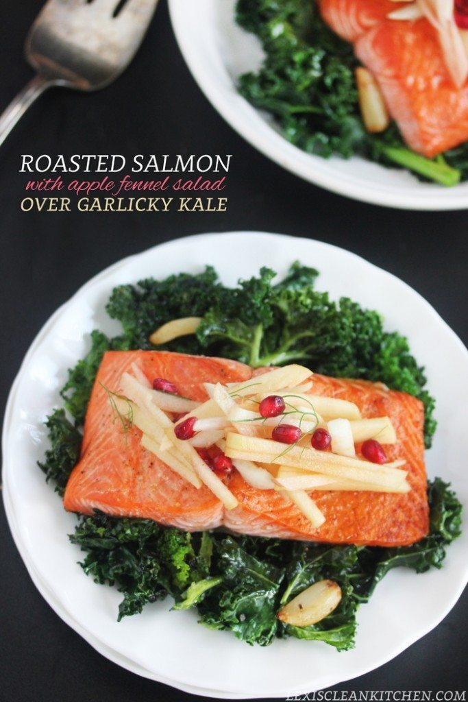 Roasted Salmon with Apple Fennel Salad over Garlicky Kale