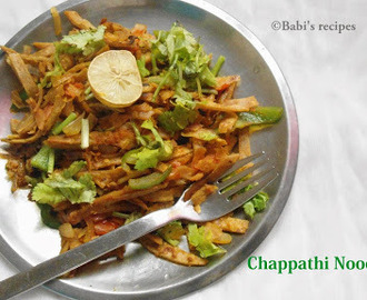 Chappathi /Indian Flat Bread  Noodles | Easy Leftover Recipe
