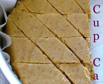 Seven Cup cake/ 7 Cup burfi
