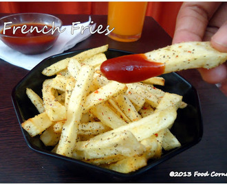 Home Made French Fries | Potato Recipe