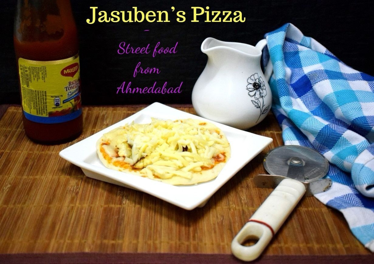 Jasuben's Pizza ~ A Street food from Ahmedabad