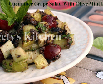 Cucumber Grape Salad With Black Olive & Mint Dressing / Healthy Salad Recipe