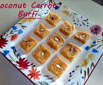 Aap ki Rasoi Se / From your Kitchen : Coconut Carrot Burfi / Coconut Carrot Sweet Cubes : Recipe by Gauri Pimprikar