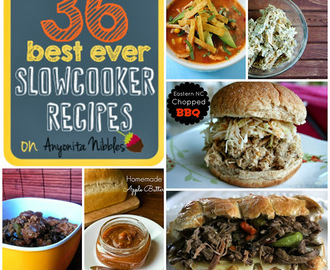 Tasty Tuesdays #29: 36 Best Ever Slow Cooker Recipes ... Featuring You!