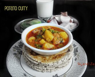Batata nu rasa valu shaak – Potato curry- no onion no garlic recipe