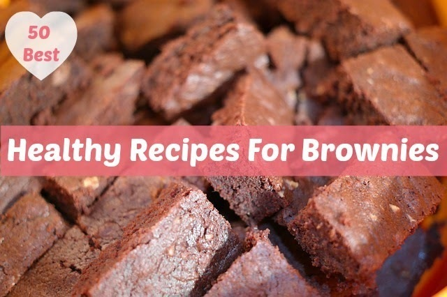 50 Healthy Recipes For Brownies