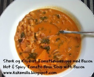Sterk og Krydret Tomatbønnesuppe med Bacon / Hot & Spicy Tomato Bean Soup with Bacon