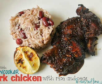 Slow Cooker Jerk Chicken, Rice and Peas and Roasted Lime