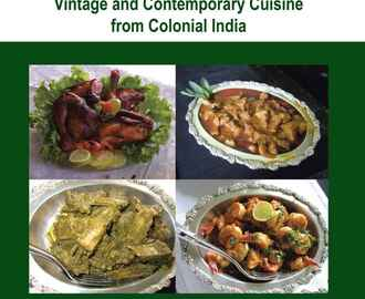 ANGLO-INDIAN DELICACIES - VINTAGE AND CONTEMPORY CUISINE FROM COLONIAL INDIA - REVISED EDITION