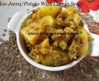 Aloo Jeera/Potatoes with Cumin seeds