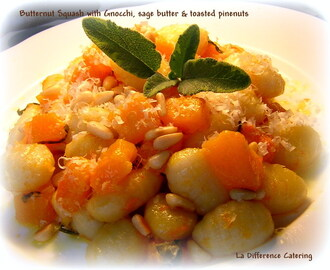 Gnocchi with Butternut Squash, Pine Nuts & Sage Butter