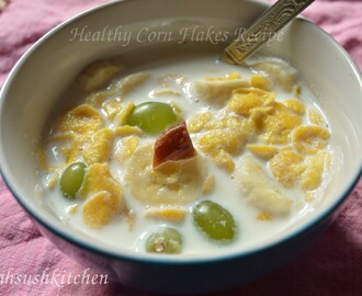 Milk,fruits and corn flakes -Healthy Breakfast Recipe Series