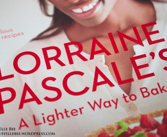 Lorraine Pascale's A Lighter Way to Bake – cookbook review