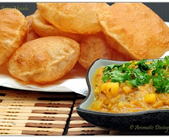 Poori Masala /  Deep fried Indian Bread with Mashed Potato