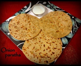 Onion Paratha - Easy Stuffed Flatbread Recipe
