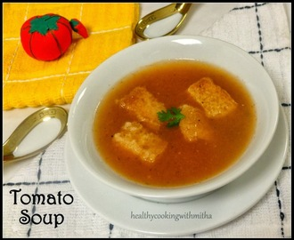 'Quick n Yummy' Tomato Soup | Ready in 15 mins